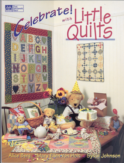 Celebrating with Little Quilts