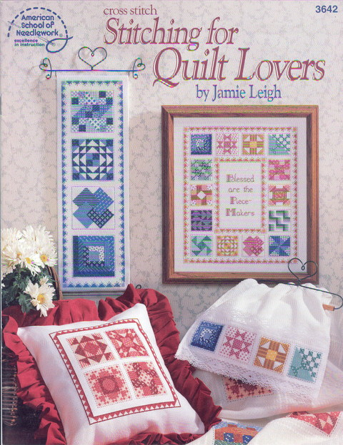 Cross Stitch Stitching for Quilt Lover s